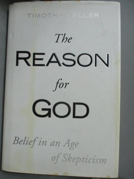 【書寶二手書T1/宗教_XFC】The Reason for God: Belief in an Age of Skepticism_Keller