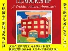 二手書博民逛書店Educational罕見Leadership: A Problem-based Approach (3rd Ed
