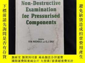 二手書博民逛書店Non-Destructive罕見Examination for Pressurised componentent