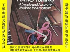 二手書博民逛書店piano罕見tuning a simple and accurate method for amateurs 鋼
