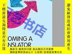 二手書博民逛書店Becoming罕見A Translator: An Introduction To The Theory And