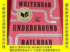 二手書博民逛書店The罕見Underground Railroad (小16開,硬精裝 ) 【詳見圖 】Y5460 Doub