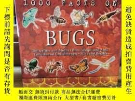 二手書博民逛書店全綵圖解昆蟲百科全書罕見1000 Facts on Bugs (