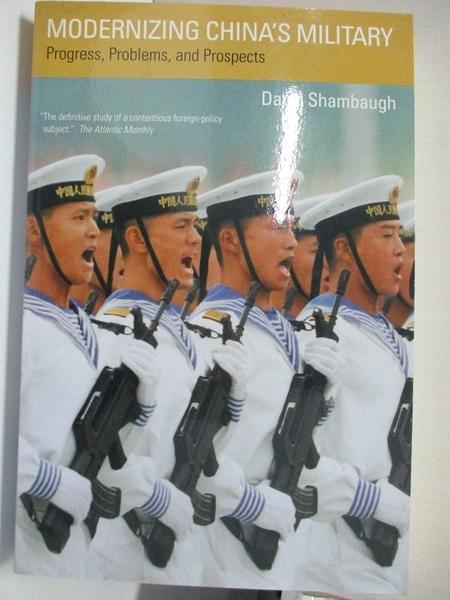 【書寶二手書T7/軍事_KE3】Modernizing China's Military: Progress, Problems, and Prospects_David Shambaugh