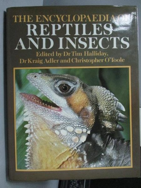 【書寶二手書T9/動植物_QJJ】The Encyclopaedia of reptiles and Insects
