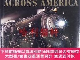 二手書博民逛書店Railroads罕見Across Ametica: A Celebration of 150 Years of