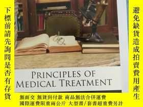二手書博民逛書店PRINCIPLES罕見OF MEDICAL TREATMENT