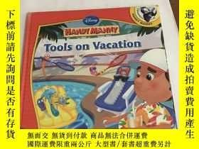 二手書博民逛書店Tools罕見on Vacation)精裝Y13534 HANDY MANNY HANDY MANNY