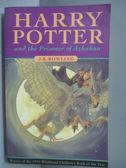 【書寶二手書T1/原文小說_IQM】Harry Potter and the Prisoner of Azkaban_JKRowling
