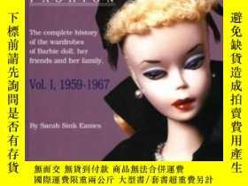 二手書博民逛書店Barbie罕見Fashion, 1959-1967 (barbie Doll Fashion)Y307751