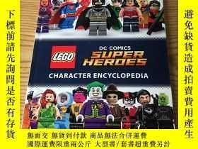 二手書博民逛書店LEGO罕見DC COMICS SUPER HEROES CHARACTER ENCYCLOPEDIAY304