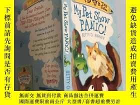 二手書博民逛書店my罕見pet show panic 我的寵物表演 恐慌:Y200392