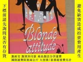 二手書博民逛書店Blonde罕見attitude 法文原版24開Y164737