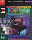 二手書《Discovering Computers 2001: Concepts for a Connected World, Web and CNN Enhanced》 R2Y ISBN:0789559374