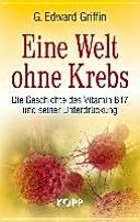 二手書 《Eine Welt ohne Krebs: Die Geschichte des Vitamin B17 und seiner Unterdrückung》 R2Y ISBN:9783864450976