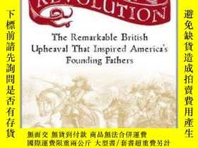 二手書博民逛書店Our罕見First Revolution : The Remarkable British Upheaval T
