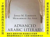 二手書博民逛書店Advanced罕見Arabic Literary ReaderY256260 Jonas M. Elbous