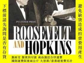 二手書博民逛書店Roosevelt罕見And HopkinsY364682 Robert E Sherwood Enigma