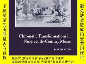 二手書博民逛書店Chromatic罕見Transformations In Nineteenth-century MusicY