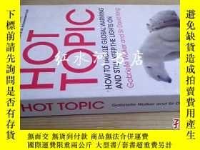 二手書博民逛書店英文原版The罕見Hot Topic: How to Tackl