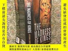 二手書博民逛書店The罕見Madness of Kings歐洲國王們的瘋狂,20