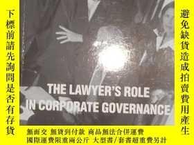 二手書博民逛書店英文原版罕見The Lawyer s Role In Corpo