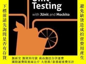 二手書博民逛書店Practical罕見Unit Testing With Junit And MockitoY364682 T