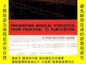 二手書博民逛書店Presenting罕見Medical Statistics From Proposal To Publicati
