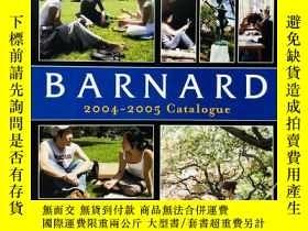 二手書博民逛書店Barnard:罕見2004-2005 Catalogue 巴納