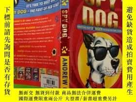 二手書博民逛書店SPY罕見DOG ANDREW COPE:間諜犬安德魯·科普 Y200392
