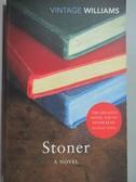 【書寶二手書T2/原文小說_LFC】Stoner_John Williams, John L. Williams