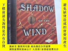 二手書博民逛書店THE罕見SHADOW OF THE WINDY146810 C