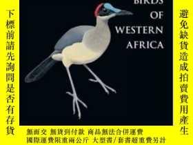 二手書博民逛書店Birds罕見Of Western AfricaY256260 Borrow, Nik  Demey, Ron