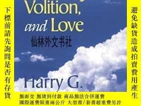 二手書博民逛書店【罕見】Necessity, Volition, And LoveY27248 Harry G. Frankf