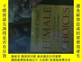 二手書博民逛書店FEMALE罕見CHOICES:SEXUAL BEHAVIOR