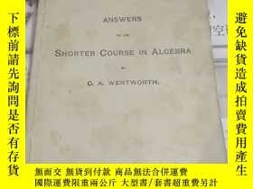 二手書博民逛書店ANSWERS罕見TO THE SHORTER COURSE IN ALGEBRA:原版英文書Y26894 G
