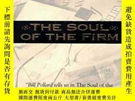 二手書博民逛書店The罕見Soul Of The Firm-公司的靈魂Y436638 C. William Pollard Z