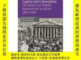 二手書博民逛書店Capital罕見and Colonialism: The Re