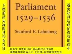 二手書博民逛書店The罕見Reformation Parliament 1529-1536Y256260 Stanford E