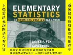 二手書博民逛書店Elementary罕見Statistics In Criminal Justice Research (2nd
