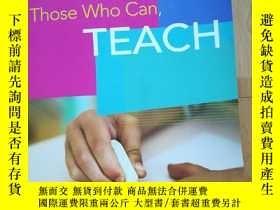 二手書博民逛書店Those罕見Who Can, TeachY10445 Kevi