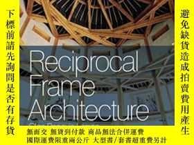 二手書博民逛書店Reciprocal罕見Frame ArchitectureY364682 Olga Popovic Lars