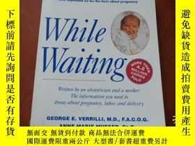 二手書博民逛書店WHILE罕見WAITINGY20470 George E. V