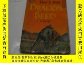 二手書博民逛書店DRAGON罕見SEEDY17081 出版1946