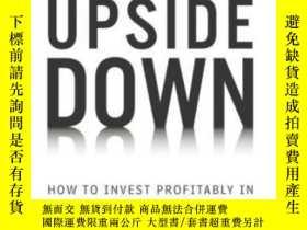 二手書博民逛書店Market罕見Upside Down: How To Invest Profitably In A Shrink
