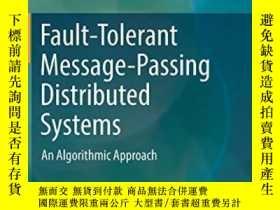 二手書博民逛書店Fault-tolerant罕見Message-passing Distributed SystemsY364