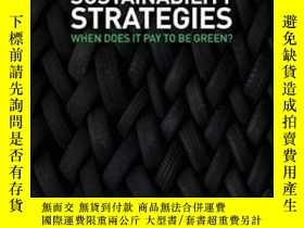 二手書博民逛書店Sustainability罕見Strategies: When Does It Pay To Be Green?
