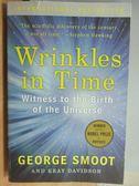 【書寶二手書T7/原文書_JPV】Wrinkles in Time_George Smoot