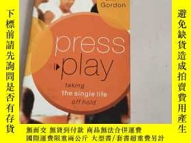 "二手書博民逛書店Press罕見play : taking the single life off hold按下""播放"":以單身生活"