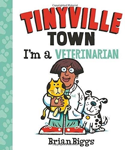 【幼兒認知書--職業:獸醫】TINYVILLE TOWN:I'M A VETERINARIAN /硬頁書